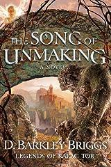 The Song of Unmaking (Legends of Karac Tor) (Volume 3) Paperback