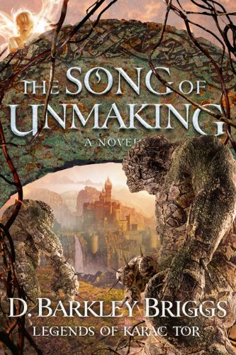 Download The Song of Unmaking (Legends of Karac Tor) (Volume 3) PDF