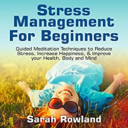 Stress Management for Beginners