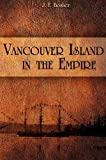 img - for Vancouver Island in The Empire book / textbook / text book