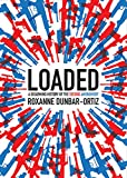 Loaded: A Disarming History of the Second Amendment
