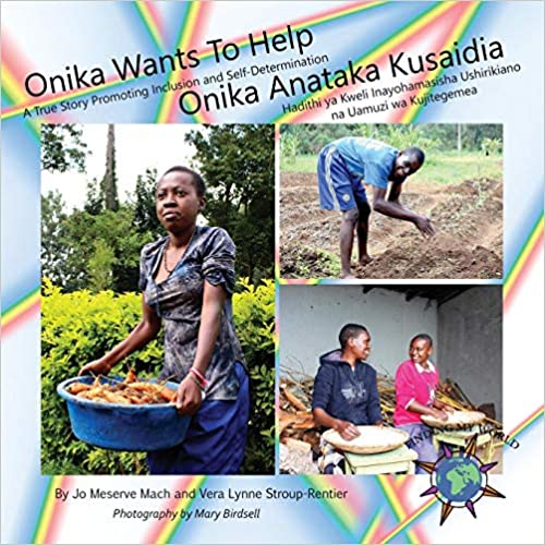 Onika Wants To Help / Onika Wants To Help: A True Story Promoting Inclusion and Self-Determination / A True Story That Encourages Collaboration and Self-Determination (Finding My World) - Popular Autism Related Book