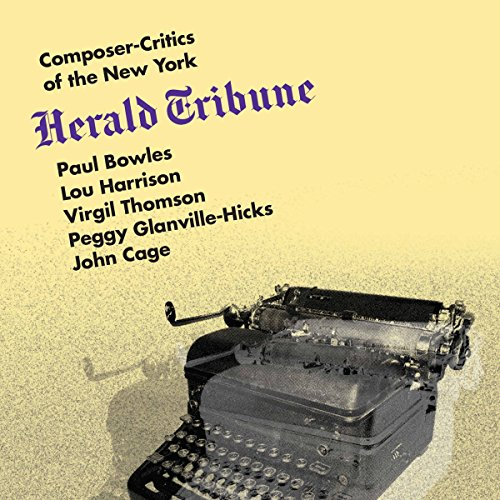 Composer-Critics of the New York Herald - Bailey Harrison