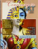 Conversing in Art : Learning the Language of the Visual Arts, Eckert, Carol, 1465240098