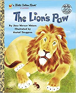 The Lion's Paw (Little Golden Book): Jane Werner Watson, Gustaf