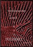 img - for Verbivoracious Festschrift Volume 4: Rikki Ducornet book / textbook / text book