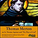 Thomas Merton on St. Thomas Aquinas and