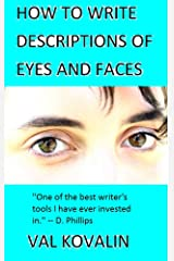 How to Write Descriptions of Eyes and Faces Kindle Edition