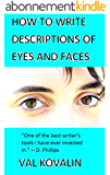 How to Write Descriptions of Eyes and Faces (English Edition)