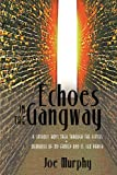 Echoes in the Gangway, Joe Murphy, 144013748X