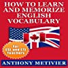 How to Learn and Memorize English Vocabulary Using a Memory Palace Specifically Designed for the English Language