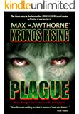 KRONOS RISING: PLAGUE (Book 2 in the Kronos Rising series): If you thought dry land was safe, think again.