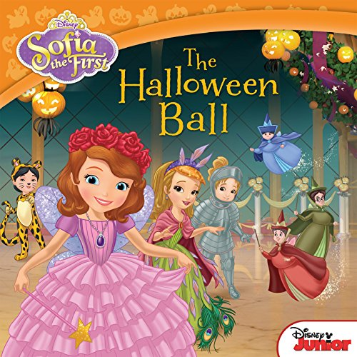 Sofia the First: The Halloween Ball (Disney Storybook -
