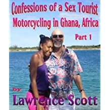 Confessions of a Sex Tourist--Motorcycling in Ghana, Africa--Part 1
