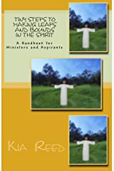 Tiny Steps to Making Leaps and Bounds in The Spirit: A Handbook for Ministers and Aspirants Paperback