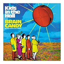 Kids In The Hall - Brain Candy: MUSIC FROM THE MOTION PICTURE SOUNDTRACK by Original Soundtrack (1996-04-09)