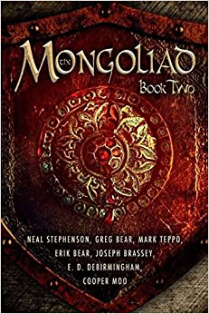 [The Mongoliad: Book two] (By: Greg Bear) [published: December, 2012]
