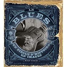 Le Blues  Un siècle d'histoire en images
