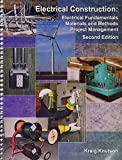 img - for Electrical Construction: Electrical Fundamentals, Materials and Methods, Project Management book / textbook / text book