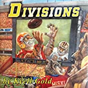 Divisions: Out of Position, Book 3 | Kyell Gold