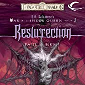 Resurrection: Forgotten Realms: War of the Spider Queen, Book 6 | Paul S. Kemp