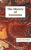 History of Louisiana, François Xavier Martin, 1565545362