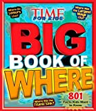 img - for Big Book of WHERE (A TIME for Kids Book) (TIME for Kids Big Books) book / textbook / text book