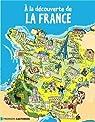 A la découverte de la France par Vidard