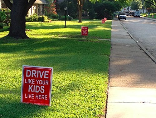 Drive Like Your Kids Live Here Yard Sign Slow Down Sign//Children at Play Remind