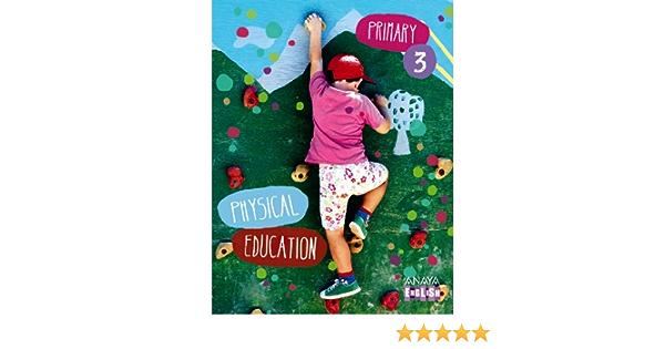 Physical Education 3. (Anaya English) - 9788467848540: Amazon ...