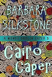 Cairo Caper: A Wendy Darlin Caper (A Wendy Darlin Comedy Mystery Book 3)