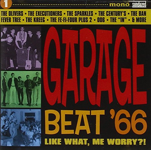 Price comparison product image Garage Beat '66 - Volume 1 - Like Wh At,  Me Worry!