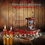 The Wicked Awakened | Samantha Jacobey