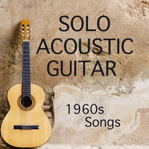 Solo Acoustic Guitar: 1960s Songs