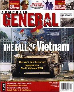 Armchair General Vol 7 No 4 The Fall Of Vietnam Jerry D