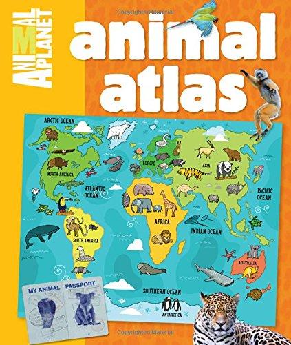Animal Atlas (An Animal Planet -
