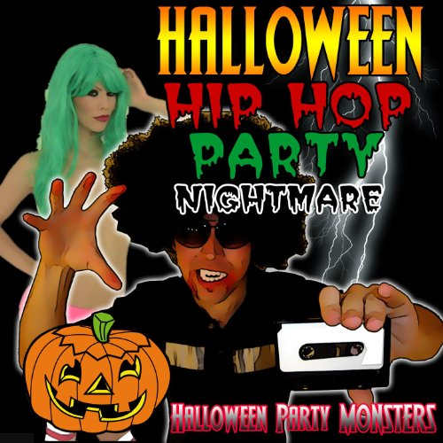 Halloween Hip Hop Party Nightmare [Clean] -