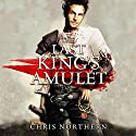 The Last King's Amulet: The Price of Freedom Audiobook by Chris Northern Narrated by Matt Franklin
