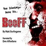 BooFF   Matt Burlingame