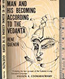 img - for Man and His Becoming According to the Vedanta book / textbook / text book