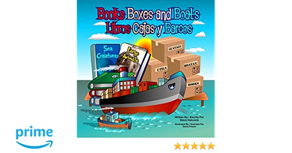 Books Boxes and Boats: Libros Cajas y Barcos: Steve Holcomb, Denis Proulx: 9780998858104: Amazon.com: Books