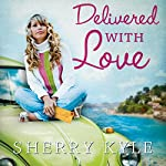 Delivered with Love | Sherry Kyle