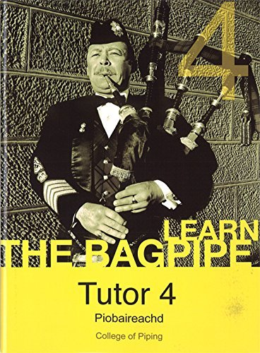 Learn the Bagpipe (The College of Piping, Tutor 4, Piobaireachd) by Seumas MacNeill (2010-06-06)