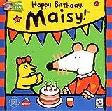 Happy Birthday Maisy!