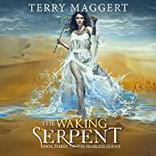 The Waking Serpent: The Fearless, Book 3 | Terry Maggert