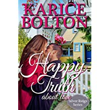 Happy Truth About Love: Island County Spinoff Series (Silver Ridge Series Book 1)