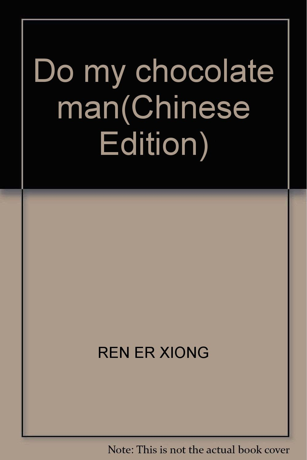Do my chocolate man(Chinese Edition) pdf