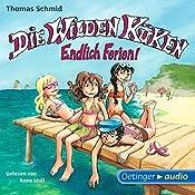 Endlich Ferien! (Die Wilden Küken 3) | Thomas Schmid