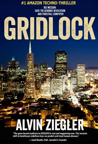 Book: Gridlock - A Scientific Thriller by Alvin Ziegler