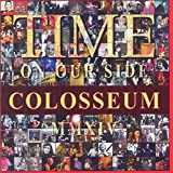 Time on Our Side by Colosseum (2015-05-04)